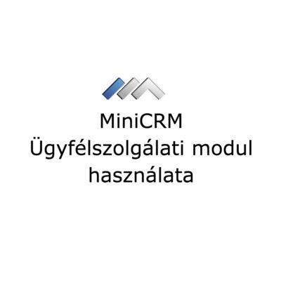 MiniCRM Ügyfélszolgálati modul beállítása és használata