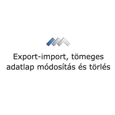 Tömeges adatmódosítás, export-import funkció MiniCRM-ben